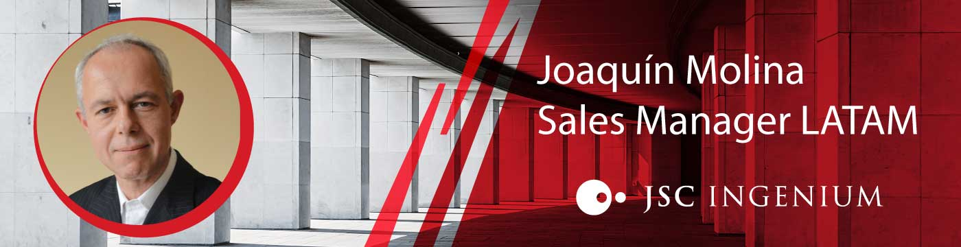 JSC Ingenium - News: Joaquín Molina - Sales Manager for LATAM