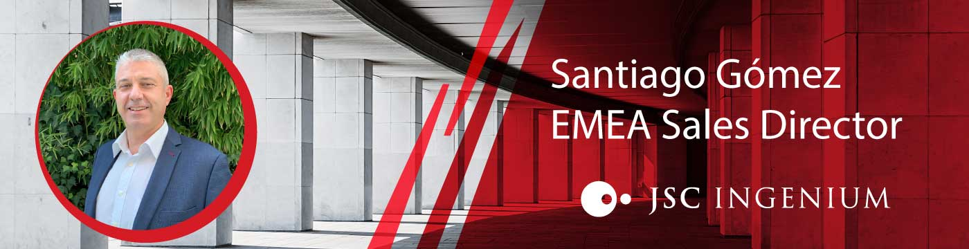JSC Ingenium - News: Santiago Gómez - EMEA Sales Director