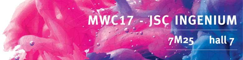 JSC Ingenium - MWC 2017